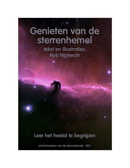 Rob Walrecht - Genieten van de sterrenhemel