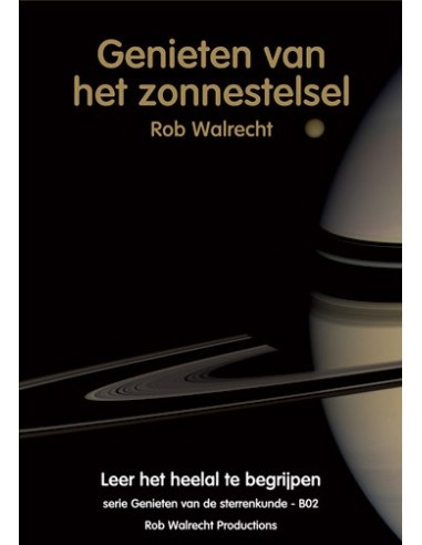 Rob Walrecht - Genieten van het zonnestelsel - 2