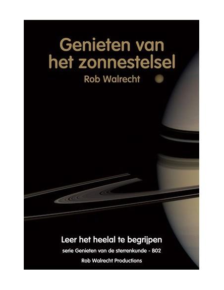 Rob Walrecht - Genieten van het zonnestelsel