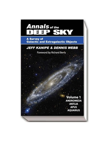 Annals of the Deep Sky: A Survey of Galactic and Extragalactic Objects Vol1