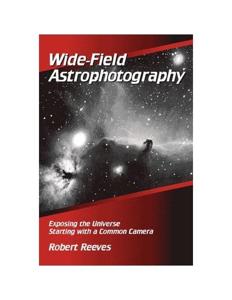Wide-Field Astrophotography - Robert Reeves